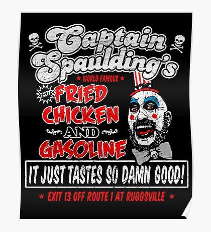 Captain Spaulding Fried Chicken & Gasoline Poster