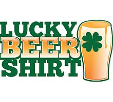Lucky BEER shirt Photographic Print
