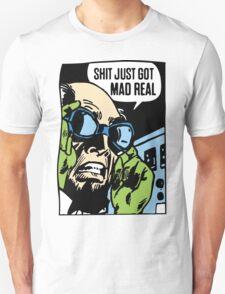 MAD REAL T-Shirt