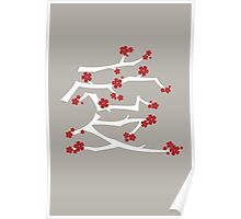 Chinese 'Ai' Love Red Sakura Cherry Blossoms With White Branches Poster
