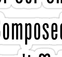 96% Of Our Universe Is Composed Of Doesn't Matter  Sticker