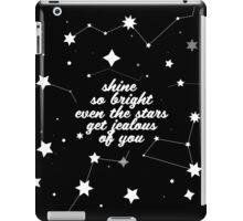 Shine Brighter Than Stars iPad Case/Skin