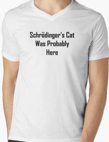 Schrodinger's Cat Was Probably Here Mens V-Neck T-Shirt