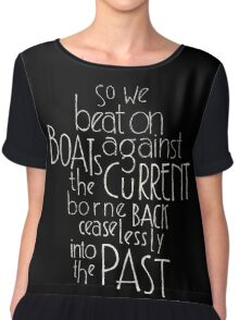 So we beat on - The Great Gatsby Chiffon Top