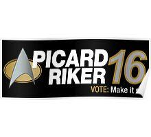 Picard / Riker 2016 Poster