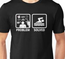 Funny Swimming Problem Solved Unisex T-Shirt