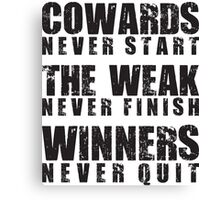 Winners Never Quit Canvas Print