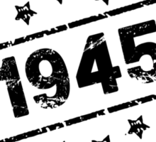 MADE IN 1945 ALL ORIGINAL PARTS Sticker