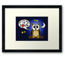 Owl you need is love! Framed Print
