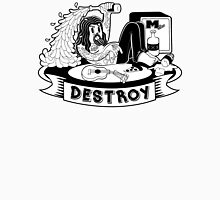 Destroy Unisex T-Shirt