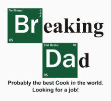 Breaking Dad by 2E1K