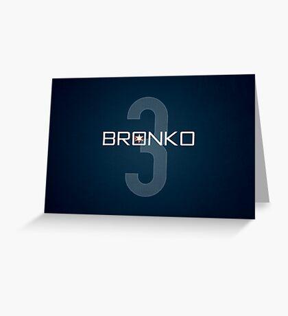 Bronko Greeting Card