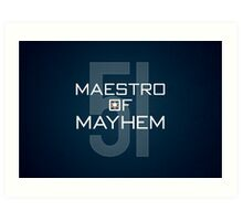 Maestro of Mayhem Art Print