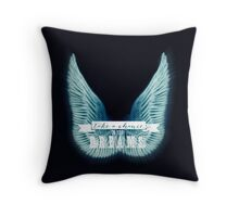 Take a chance on your dreams Throw Pillow Throw Pillow