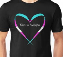 Trans Is Beautiful Heart Unisex T-Shirt