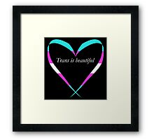 Trans Is Beautiful Heart Framed Print