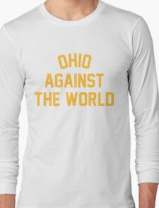 OHIO AGAINST THE WORLD | 2016 Long Sleeve T-Shirt
