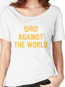 OHIO AGAINST THE WORLD | 2016 Women's Relaxed Fit T-Shirt