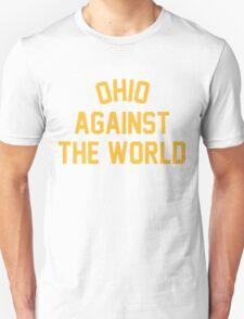 OHIO AGAINST THE WORLD   2016 Unisex T-Shirt