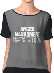 Anger Management Funny Chiffon Top