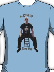 No Country For Bald Men T-Shirt