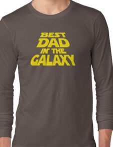 Best Dad In The Galaxy Funny Long Sleeve T-Shirt