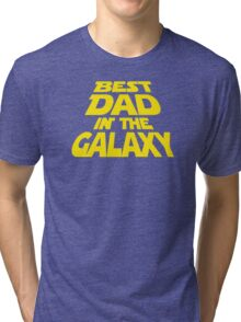 Best Dad In The Galaxy Funny Tri-blend T-Shirt