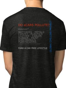 Do electric cars pollute? Tri-blend T-Shirt