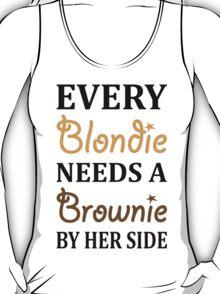 Every Blondie Needs A Brownie Best Friend T-Shirt