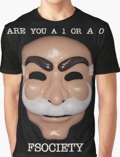 Are You A 1 or a 0 - FSOCIETY Graphic T-Shirt