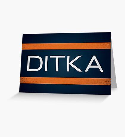 Ditka Greeting Card