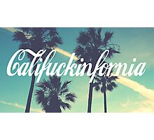 CALIFUCKINFORNIA Photographic Print