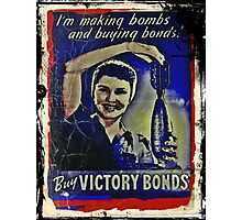 Making Bombs and Buying Bonds Photographic Print