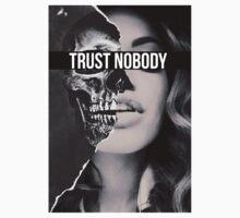 TRUST NOBODY by elisadenisse