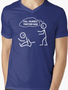PULL YOURSELF TOGETHER MAN FUNNY Mens V-Neck T-Shirt