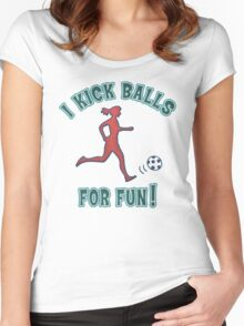 Women's Soccer I Kick Balls For Fun Women's Fitted Scoop T-Shirt