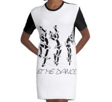 """Let Me Dance"" by Carter L. Shepard Graphic T-Shirt Dress"