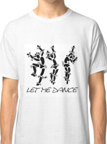 """Let Me Dance"" by Carter L. Shepard Classic T-Shirt"