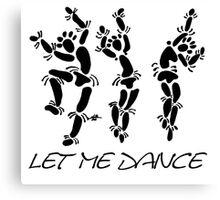 """""""Let Me Dance"""" by Carter L. Shepard Canvas Print"""