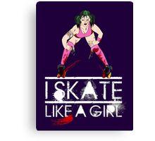 Skate like a Girl Canvas Print