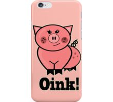 Oink! iPhone Case/Skin