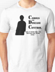 Carols for Disease Control Unisex T-Shirt
