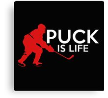 Puck is Life Canvas Print