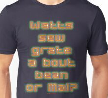 Watts Sew Grate Design Unisex T-Shirt