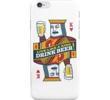 Drink like a King iPhone Case/Skin