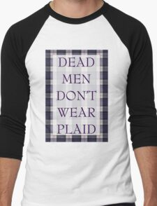 DEAD MEN DON'T WEAR PLAID T-Shirt