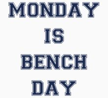 Monday is Bench Day! One Piece - Short Sleeve