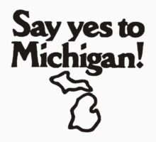 Say Yes To Michigan One Piece - Short Sleeve