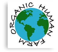 Organic Human Farm Canvas Print