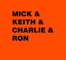 mick&keith&charlie&ron Unisex T-Shirt